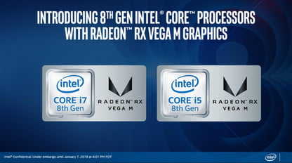 Intel's 8th-gen Core With Radeon RX Vega M May Make Nvidia